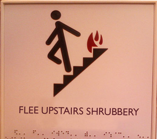 Flee Upstairs Shrubbery.